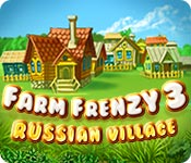 Farm Frenzy 3: Russian Village for Mac Game