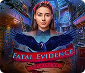 Fatal Evidence: Art of Murder