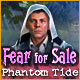 Fear For Sale: Phantom Tide