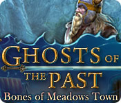 Ghosts of the Past: Bones of Meadows Town for Mac Game