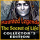 Haunted Legends: The Secret of Life Collector's Edition