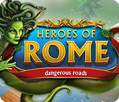 Heroes of Rome: Dangerous Roads