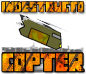IndestructoCopter