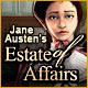 Jane Austen's: Estate of Affairs