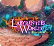 Labyrinths of the World: Eternal Winter