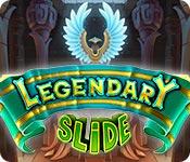 Legendary Slide
