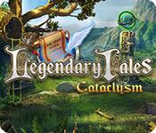 Legendary Tales: Cataclysm