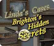 Linda's Cases: Brighton's Hidden Secrets