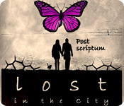 Enjoy the new game: Lost in the City: Post Scriptum