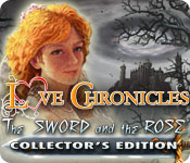Enjoy the new game: Love Chronicles: The Sword and the Rose Collector's Edition