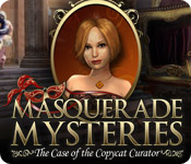 Enjoy the new game: Masquerade Mysteries: The Case of the Copycat Curator