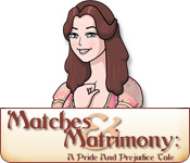 Enjoy the new game: Matches and Matrimony: A Pride and Prejudice Tale