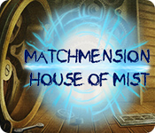 Matchmension: House of Mist for Mac Game