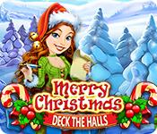 Merry Christmas: Deck the Halls