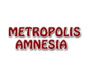 Metropolis Amnesia