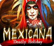Mexicana: Deadly Holiday for Mac Game