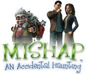 Enjoy the new game: Mishap: An Accidental Haunting