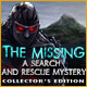 The Missing: A Search and Rescue Mystery Collector's Edition