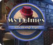 Ms. Holmes: Five Orange Pips for Mac Game