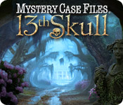 Enjoy the new game: Mystery Case Files ®: 13th Skull