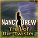 Nancy Drew: The Trail of the Twister