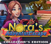 Nora's AdventurEscape Collector's Edition
