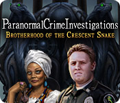 Enjoy the new game: Paranormal Crime Investigations: Brotherhood of the Crescent Snake