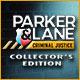 Parker & Lane Criminal Justice Collector's Edition