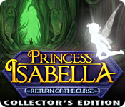 Enjoy the new game: Princess Isabella: Return of the Curse Collector's Edition