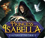 Enjoy the new game: Princess Isabella: Return of the Curse