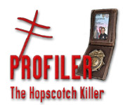 Enjoy the new game: Profiler: The Hopscotch Killer