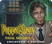 PuppetShow: Fatal Mistake Collector's Edition for Mac Game