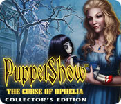 PuppetShow: The Curse of Ophelia Collector's Edition for Mac Game