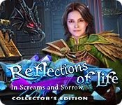 Reflections of Life: In Screams and Sorrow Collector's Edition for Mac Game