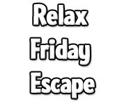 Relax Friday Escape