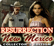 Enjoy the new game: Resurrection, New Mexico Collector's Edition