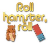 Roll Hamster Roll