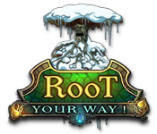 Root Your Way!