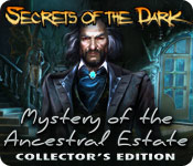 Secrets of the Dark: Mystery of the Ancestral Estate Collector's Edition for Mac Game
