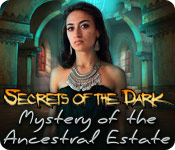 Secrets of the Dark: Mystery of the Ancestral Estate for Mac Game