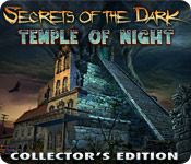 Enjoy the new game: Secrets of the Dark: Temple of Night Collector's Edition