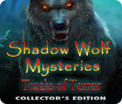 Shadow Wolf Mysteries: Tracks of Terror Collector's Edition for Mac Game