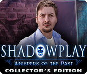 Shadowplay: Whispers of the Past Collector's Edition for Mac Game