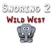 Snoring 2 Wild West
