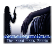Special Enquiry Detail: The Hand That Feeds for Mac Game