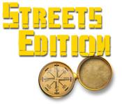 Streets Edition