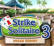 Strike Solitaire 3 Dream Resort