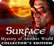 Enjoy the new game: Surface: Mystery of Another World Collector's Edition