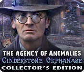 Enjoy the new game: The Agency of Anomalies: Cinderstone Orphanage Collector's Edition