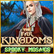 The Far Kingdoms: Spooky Mosaics